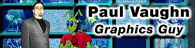 Paul Vaughn - The Graphics Guy